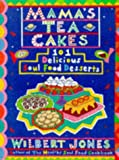 Mamas Tea Cakes: 101 Soul Food Desserts
