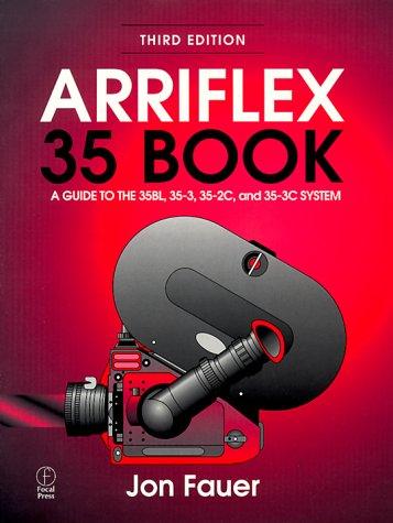 Arriflex 35 Book, Third Edition