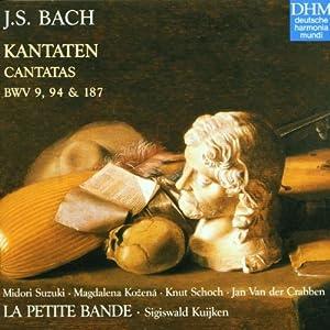 Bach - Cantatas BWV 9, 94,187