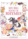 My Big Book of Rhymes: A Collection of Over 100 Traditional Nursery Rhymes (Award Gift Books - for age 3+) (1841351342) by Lesley Smith