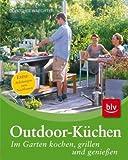 Outdoor-Küchen: Im Garten kochen, grillen und genießen