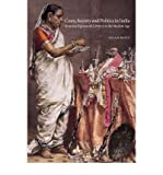 Caste, Society and Politics in India from the Eighteenth Century to the Modern Age (New Cambridge History of India) (Paperback) - Common