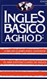 Ingles Basico (ghio)/basic English (Spanish Edition) (9567079005) by Agusto Ghio D.