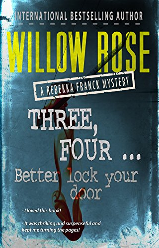 Three, Four ... Better Lock The Door by Willow Rose ebook deal