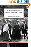 The Professionalization of History in...