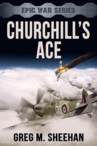 Churchill's Ace (Epic War Series Book 1)