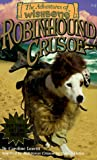 The Adventures of Wishbone (Wishbone Adventure Pack 1): Be a Wolf, Salty Dog, The Prince and the Pooch