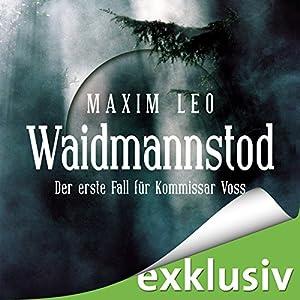 Waidmannstod (Kommissar Voss 1) Audiobook