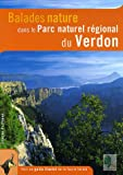 echange, troc Christophe Bonnet - Balades nature dans le Parc naturel régional du Verdon