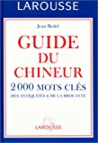 echange, troc Jean Bedel - Guide du chineur