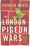 img - for The London Pigeon Wars book / textbook / text book