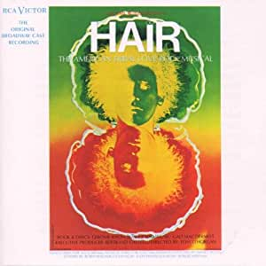 Hair - The Original Broadway Cast Recording
