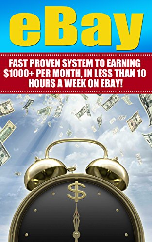 ebay-proven-system-to-earning-1000-monthly-in-less-than-10-hours-a-week-on-ebay-ebay-selling-on-ebay