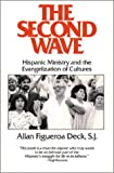 img - for The Second Wave: Hispanic Ministry and the Evangelization of Cultures (Isaac Hecker Studies) book / textbook / text book