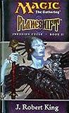 Planeshift (Invasion Cycle) (0786920300) by King, J.Robert