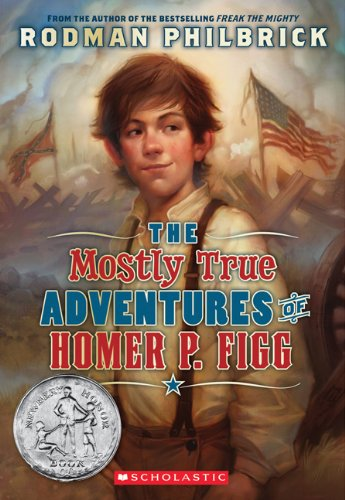 The Mostly True Adventures Of Homer P. Figg, Rodman Philbrick