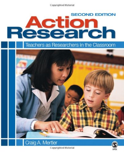 Action Research: Teachers as Researchers in the...