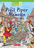 The Pied Piper of Hamelin (Alpha to Omega)