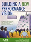 Building a New Performance Vision