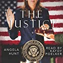 The Justice Audiobook by Angela Hunt Narrated by Kathy Poelker