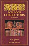 ABC for Book-Collectors (1584561122) by Carter, John