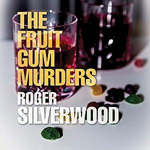 The Fruit Gum Murders Audiobook
