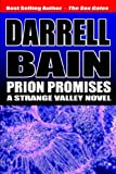 Prion Promises (1554042704) by Bain, Darrell