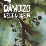 echange, troc Damoizo - Délit D'Odeur