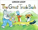 The Great Trash Bash (0823408698) by Loreen Leedy