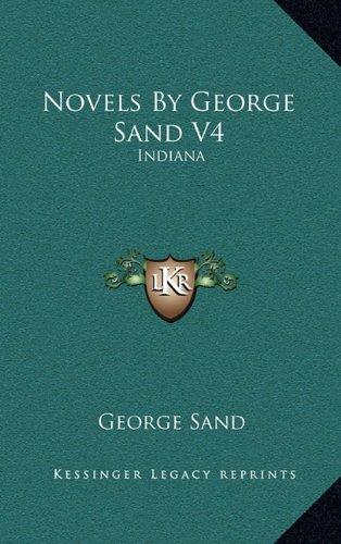 Novels by George Sand V4: Indiana