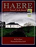 Haere: Farewell, Jack, Farewell