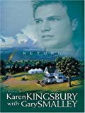 Return (Redemption Series-Baxter 1, Book 3) (0786273275) by Karen Kingsbury