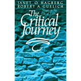 "The Critical Journey: Stages in the Life of Faithvon ""Janet Hagberg"""