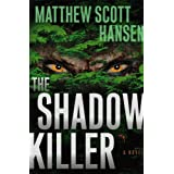 The Shadowkiller: A Novelby Matthew Scott Hansen