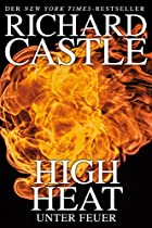 CASTLE 8: HIGH HEAT - UNTER FEUER (GERMAN EDITION)