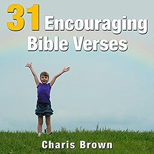 31 Encouraging Bible Verses: 31 Bible Verses by Subject Series | [Charis Brown]