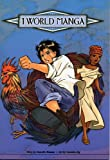 1 World Manga: Poverty -- A Ray of Light (0821364049) by Roman, Annette