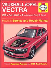 Vauxhall/Opel Vectra Service and Repair Manual: 1995 to 1999 (Haynes