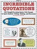 Incredible Quotations (Grades 4-8) (reproducible)
