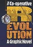 Co-operative Revolution: A graphic novel