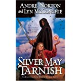 Silver May Tarnish (Witch World)by Andre Norton
