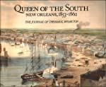 Queen of the South: New Orleans, 1853...