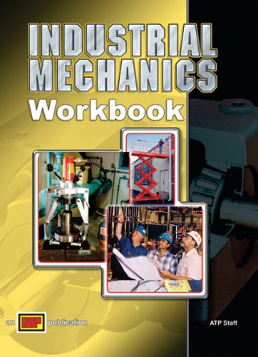 Industrial Mechanics - Workbook - Amer Technical Pub - AT-3699 - ISBN: 0826936997 - ISBN-13: 9780826936998
