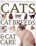 The Ultimate Encyclopedia of Cats, Ca...