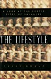 img - for The Lifestyle : A Look at the Erotic Rites of Swingers book / textbook / text book