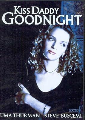 Kiss Daddy Goodnight / Поцелуй папочку перед сном (1987)