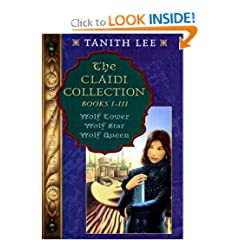 The Claidi Collection  Books I-III - Wolf Tower; Wolf Star; Wolf Queen