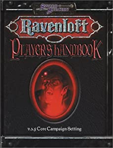 Ravenloft: Player's Handbook (v 3.5 Core Campaign Setting) by John Mangrum, Jackie Cassada, Andrew Cermak and Nicky Rea