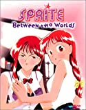 Sprite: Between Two Worlds