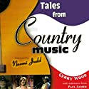 Tales from Country Music (       UNABRIDGED) by Paul Zamek, Gerry Wood Narrated by Erik Davies